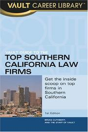 Cover of: The Vault Guide to the Top Southern California Law Firms | Brian Dalton