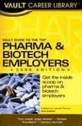 Cover of: Vault Guide to the Top Pharmaceuticals & Biotech Employers, 2006 Edition (Vault Guide to the Top Pharmaceuticals & Biotech Employers) | Vault Editors