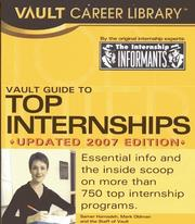 Cover of: Vault Guide to Top Internships, 2007 Edition (Vault Guide to Top Internships) | Samer Hamadeh