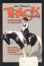 Cover of: Trick Training Your Horse to Success | Jan Sharp