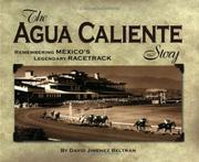 Cover of: The Agua Caliente Story | David Jimenez Beltran