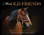 Cover of: More Old Friends | Barbara D. Livingston