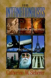 Cover of: The Internationalists | Catherine W. Scherer