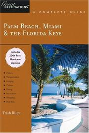 Cover of: Palm Beach, Miami & The Florida Keys | Trish Riley