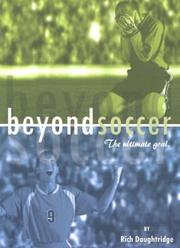 Cover of: Beyond Soccer | Rich Daughtridge