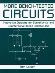 Cover of: More bench-tested circuits | Tom Larsen