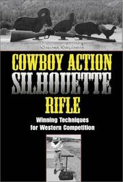 Cover of: Cowboy action silhouette rifle
