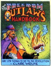 Cover of: The Freedom Outlaw's Handbook by Claire Wolfe