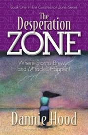 Cover of: The Desperation Zone | Dannie Hood