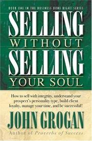 Cover of: Selling Without Selling Your Soul | John Grogan