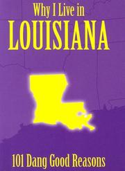 Cover of: Why I Live in Louisiana