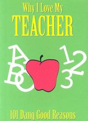 Cover of: Why I Love My Teacher