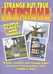Cover of: Strange But True Louisiana |