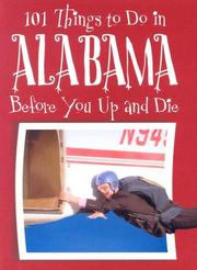 Cover of: 101 Things to Do in Alabama Before You Up and Die