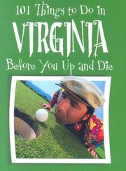 Cover of: 101 Things to Do in Virginia Before You Up and Die