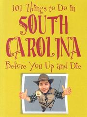 Cover of: 101 Things to Do in South Carolina Before You Up and Die (101 Things to Do in...)