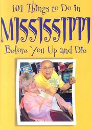 Cover of: 101 Things to Do in Mississippi Before You Up and Die