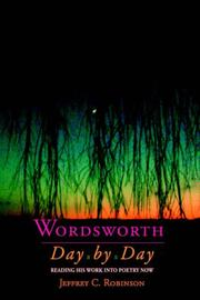 Cover of: Wordsworth, day by day | Jeffrey Cane Robinson