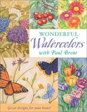 Cover of: Wonderful watercolors with Paul Brent | Paul Brent