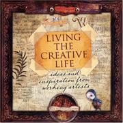 Cover of: Living the Creative Life | Rice Freeman-Zachery