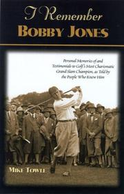 Cover of: I Remember Bobby Jones | Mike Towle