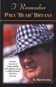 Cover of: I Remember Paul Bear Bryant | Al Browning