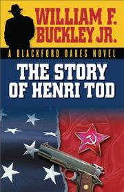 Cover of: The Story of Henri Tod | William F. Buckley