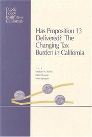 Cover of: Has Proposition 13 delivered?