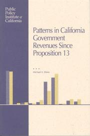 Cover of: Patterns in California Government Revenues Since Proposition 13