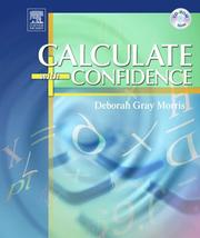 Cover of: Calculate with Confidence | Deborah C. Gray Morris