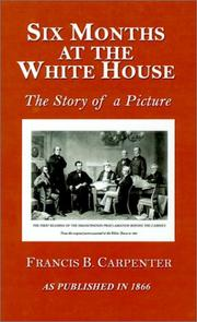 Cover of: Six Months at the White House