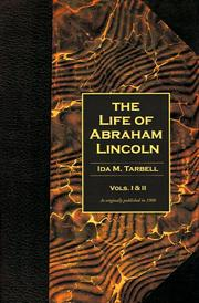 Cover of: The Life of Abraham Lincoln (Volumes 1 & 2 in One Book)