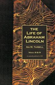 Cover of: The Life of Abraham Lincoln (Volumes 3 & 4 in One Book)