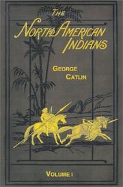 Cover of: The North American Indians (Volume I)