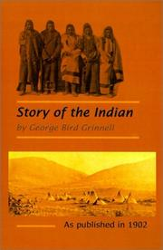 The story of the Indian by Grinnell, George Bird