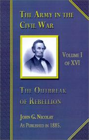 Cover of: The Outbreak of the Rebellion (Army in the Civil War)