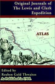 Cover of: Atlas Accompanying the Original Journals of the Lewis and Clark Expedition 1804-1806, Volume 8 (Journals of the Lewis and Clark Expedition)