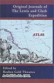 Cover of: Original Journals of the Lewis and Clark Expedition Atlas (Volume 8) (Journals of the Lewis and Clark Expedition)