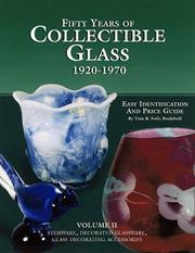 Cover of: Fifty years of collectible glass, 1920-1970, vol. 2: stemware, decorations, decorative accessories