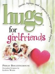 Cover of: Hugs for Girlfriends | Philis Boultinghouse