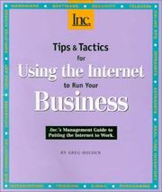 Cover of: Tips & tactics for using the Internet to run your business