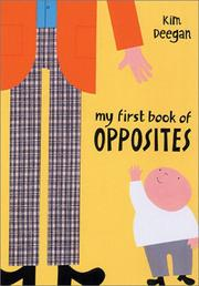 My first book of opposites by Kim Deegan
