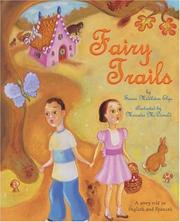 Cover of: Fairy trails: a story told in English and Spanish