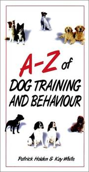 A-Z of dog training & behaviour