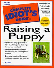 Cover of: The complete idiot's guide to raising a puppy