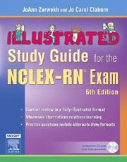 Cover of: Illustrated study guide for the NCLEX-RN exam | JoAnn Graham Zerwekh, Jo Carol Claborn