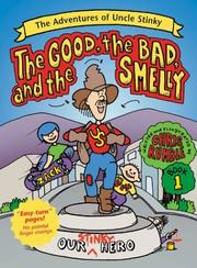 Cover of: The good, the bad, and the smelly | Chris Rumble