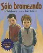 Cover of: Solo Bromeando/just Kidding