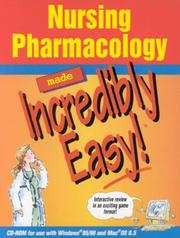 Cover of: Nursing Pharmacology Made Incredibly Easy! | Springhouse
