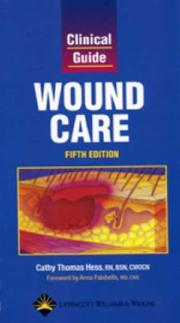 Cover of: Clinical Guide: Wound Care (Clinical Guide: Skin & Wound Care)